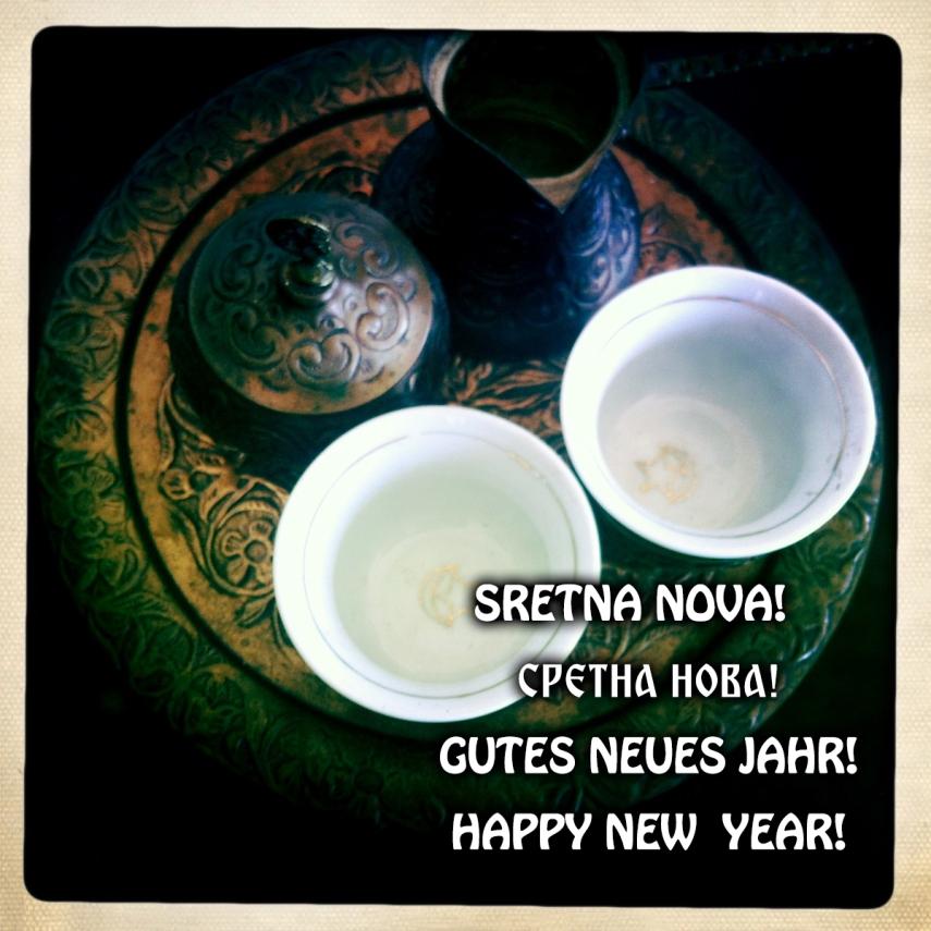 Gutes Neues! Sretna Nova! Happy New Year!